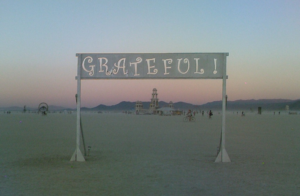 Burning Man Grateful!